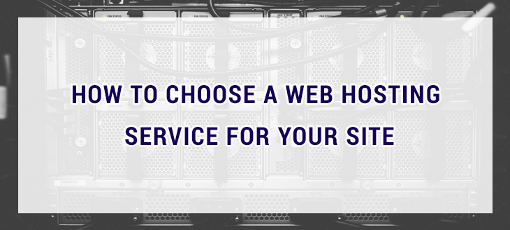 How to choose a web hosting service for your site