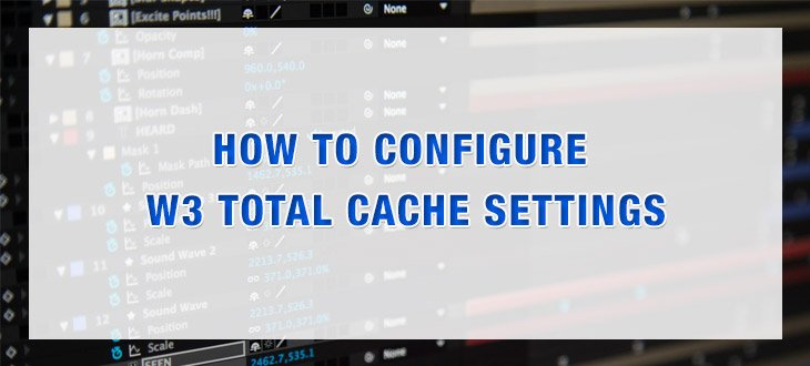How To Configure W3 Total Cache Settings Tutorial