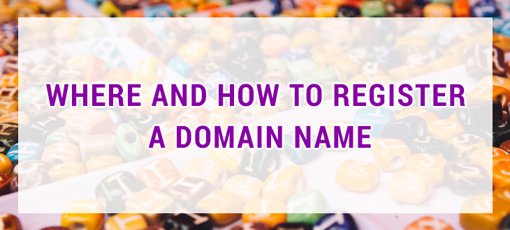 Where and how to register a domain name