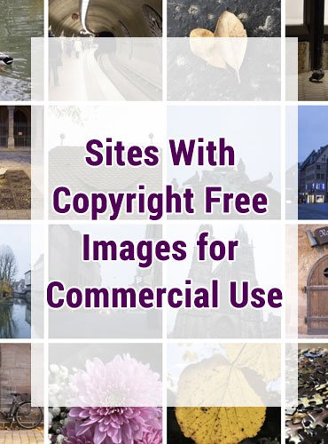 10 Sites With Copyright Free Images for Commercial Use