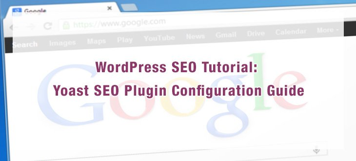 WordPress SEO Tutorial: Yoast SEO Plugin Configuration Guide