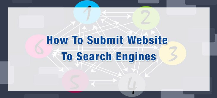 How To Submit Website To Search Engines