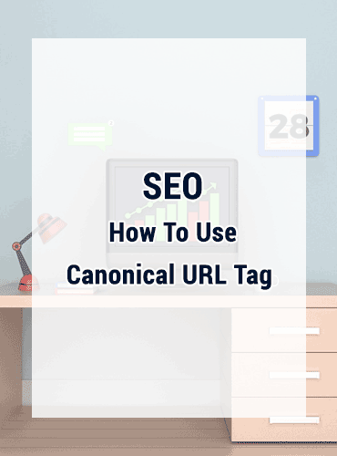 SEO: How To Use Canonical URL Tag and Domain Canonicalization
