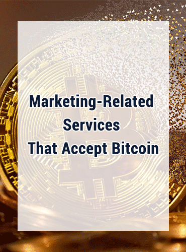 20 Marketing-Related Services That Accept Bitcoin for Payments