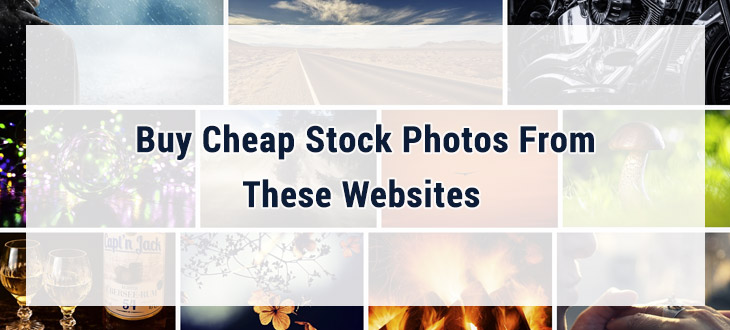 Buy Cheap Stock Photos From These 11 Websites